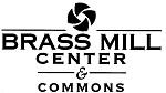 Brass Mill Center & Commons/Brookfield Properties