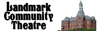 Landmark Community Theatre at The Thomaston Opera House